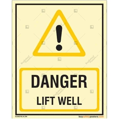 Lift Well Danger Glow Sign in Portrait
