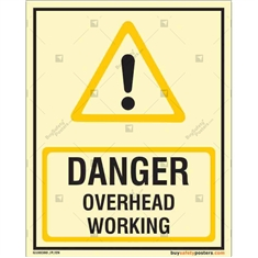 Overhead Working Autoglow Danger Sign in Portrait