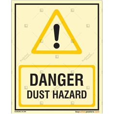 Dust Hazard Danger Glow Sign in Portrait