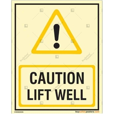 Lift Well Caution Glow Sign in Portrait
