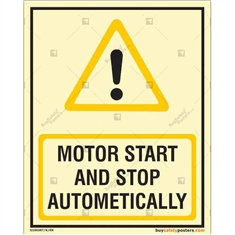 Motor Start and Stop Automatically Glow in dark sign in Portrait