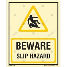 Beware Slip Hazard Warning Glow in dark sign in Portrait
