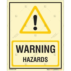 Warning Hazard Glow in dark sign in Portrait