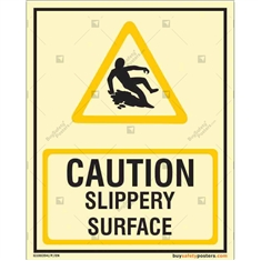 Caution Slippery Surface Glow in dark sign in Portrait