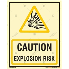 Caution Glow Sign, Explosion Risk glow in the dark sign in Portrait
