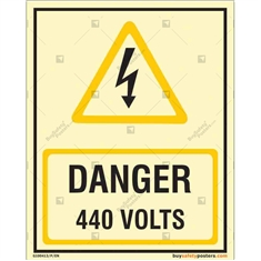 Danger 440 Volts Glow in the dark Sign in Portrait