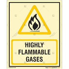 Highly Flammable Gasses Glow in the dark Sign in Portrait