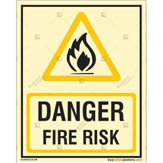 Danger Fire Risk Glow Sign in Portrait
