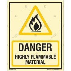 Danger Highly Flammable Material Glow Sign in Portrait