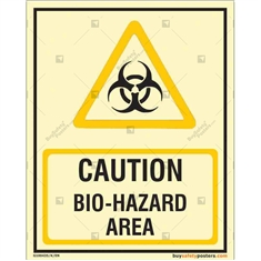 Caution Bio-Hazard Area Glow in the dark Sign in Portrait
