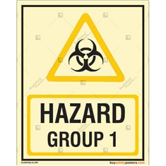 Hazard Group 1 Glow in the Dark Sign in Portrait