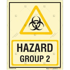 Hazard Group 2 Auto Glow Sign in Portrait