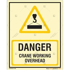 Danger Crane Working Overhead Auto Glow Sign in Portrait