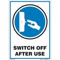 Switch Off After Use Sign in Portrait