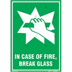 In Case of Fire, Break Glass Emergency Sign in Portrait