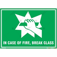 In Case of Fire, Break Glass Emergency Sign in Landscspe
